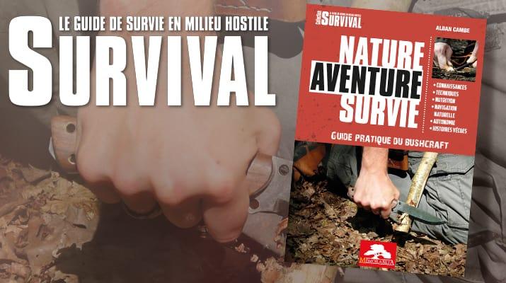 Nautre Aventure Survie par Alban Cambe - 27 euros